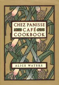 [해외]Chez Panisse Cafe Cookbook