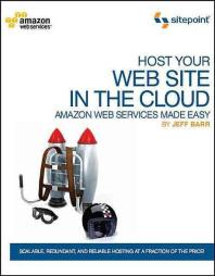 [해외]Host Your Web Site in the Cloud (Paperback)