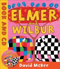 ELMER and wilbur