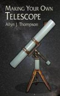 [해외]Making Your Own Telescope
