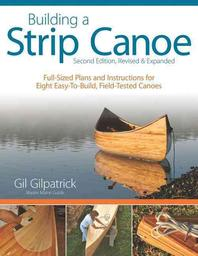 [해외]Building a Strip Canoe, Second Edition, Revised & Expanded