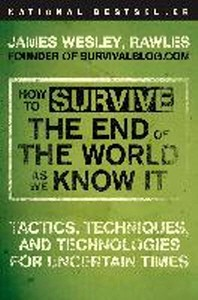 [해외]How to Survive the End of the World as We Know It (Paperback)