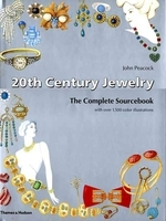 20th Century Jewelry : The Complete Sourcebook