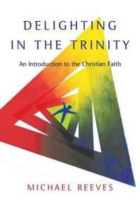 Delighting in the Trinity