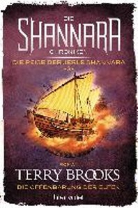 Die Shannara-Chroniken: Die Reise der Jerle Shannara 3 - Die Offenbarung der Elfen