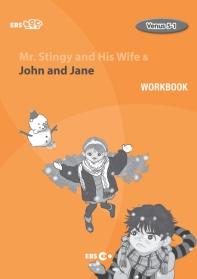 Mr. Stingy and His Wife & John and Jane Workbook(EBS 초목달)(Venus 5-1)