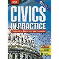 Civics in Practice : Principles of Government And Economics