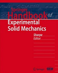 Springer Handbook of Experimental Solid Mechanics [With DVD ROM]