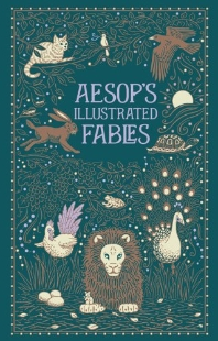 Aesops Illustrated Fables (Barnes & Noble Leatherbound Classic Collection)