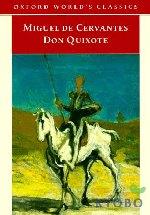Don Quixote De LA Mancha (Oxford World Classics)