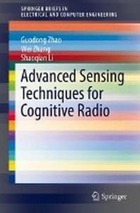 Advanced Sensing Techniques for Cognitive Radio
