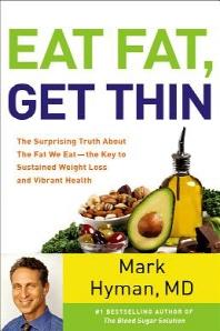 Eat Fat, Get Thin