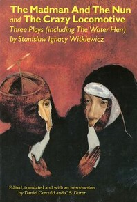 The Madman and the Nun and the Crazy Locomotive