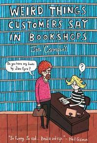 [해외]Weird Things Customers Say in Bookshops (Hardcover)