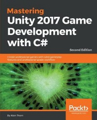 [보유]Mastering Unity 2017 Game Development with C#
