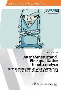 Ausnahmezustand Eine Qualitative Inhaltsanalyse