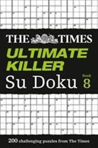 [해외]The Times Ultimate Killer Su Doku Book 8 (Paperback)
