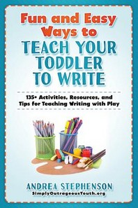 Fun and Easy Ways to Teach Your Toddler to Write