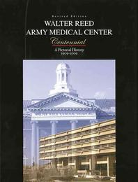 Walter Reed Army Medical Center Centennial