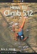 How to Climb 5.12  ☞ 서고위치:MB 1   *[구매하시면 품절로 표기됩니다]