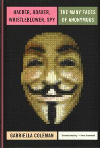 [해외]Hacker, Hoaxer, Whistleblower, Spy (Hardcover)
