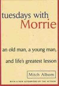 [해외]Tuesdays with Morrie (Prebound)