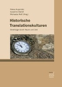 Historische Translationskulturen