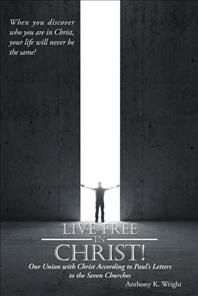 Live Free in Christ!