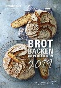 Brot backen in Perfektion 2019 - Rezeptkalender