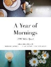 A Year of Mornings: 3191 Miles Apart