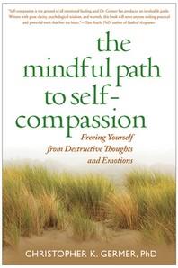 [해외]The Mindful Path to Self-Compassion (Hardcover)