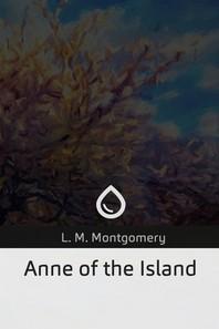 [해외]Anne of the Island (Paperback)