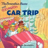 The Berenstain Bears and Too Much Car Trip [With Bingo Game], UnA/E