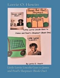 [해외]Little Lorrie Lincoln Goes to James and Pearl's Shopmart (Book One) (Paperback)
