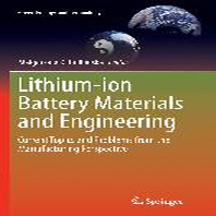 Lithium-Ion Battery Materials and Engineering