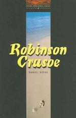 Robinson Crusoe(Oxford Bookworms Library 2)
