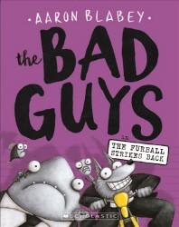 [해외]Bad Guys in the Furball Strikes Back (Prebound)