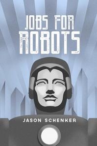[해외]Jobs for Robots (Paperback)