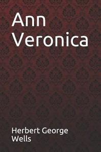 Ann Veronica Herbert George Wells