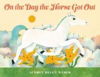 [해외]On the Day the Horse Got Out