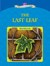 The Last Leaf : Young Leaners Classic Readers 6-3 (CD1장포함)