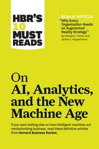 [보유]HBR's 10 Must Reads on AI, Analytics, and the New Machine Age