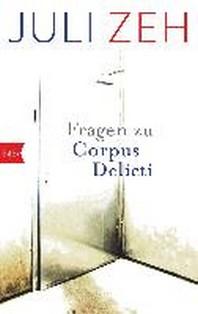 """[해외]Fragen zu """"Corpus Delicti"""""""