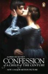 The Confession of a Child of the Century [Film tie-in]
