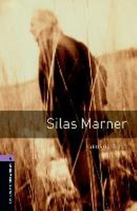 Oxford Bookworms Library Stage 4: Silas Marner