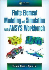 [보유]Finite Element Modeling and Simulation with Ansys Workbench