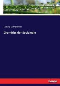 Grundriss der Sociologie