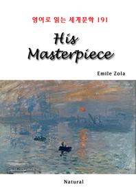 His Masterpiece (영어로 읽는 세계문학 191)
