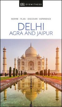[해외]DK Eyewitness Delhi, Agra and Jaipur (Paperback)