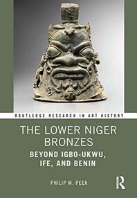 [해외]The Lower Niger Bronzes
